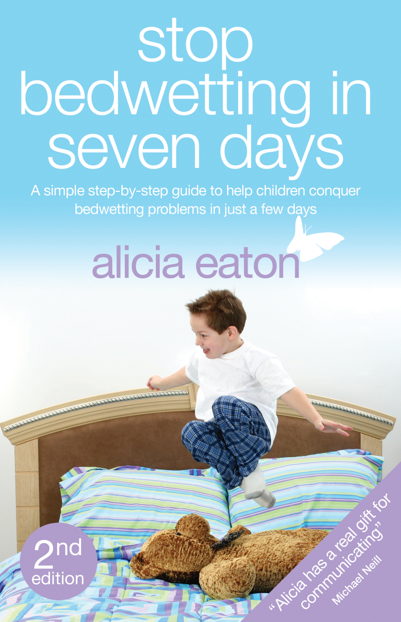 Stop Bedwetting in Seven Days: Second Edition Second Edition