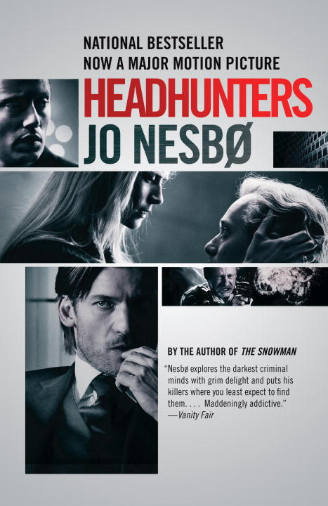 Headhunters By: Jo Nesbo