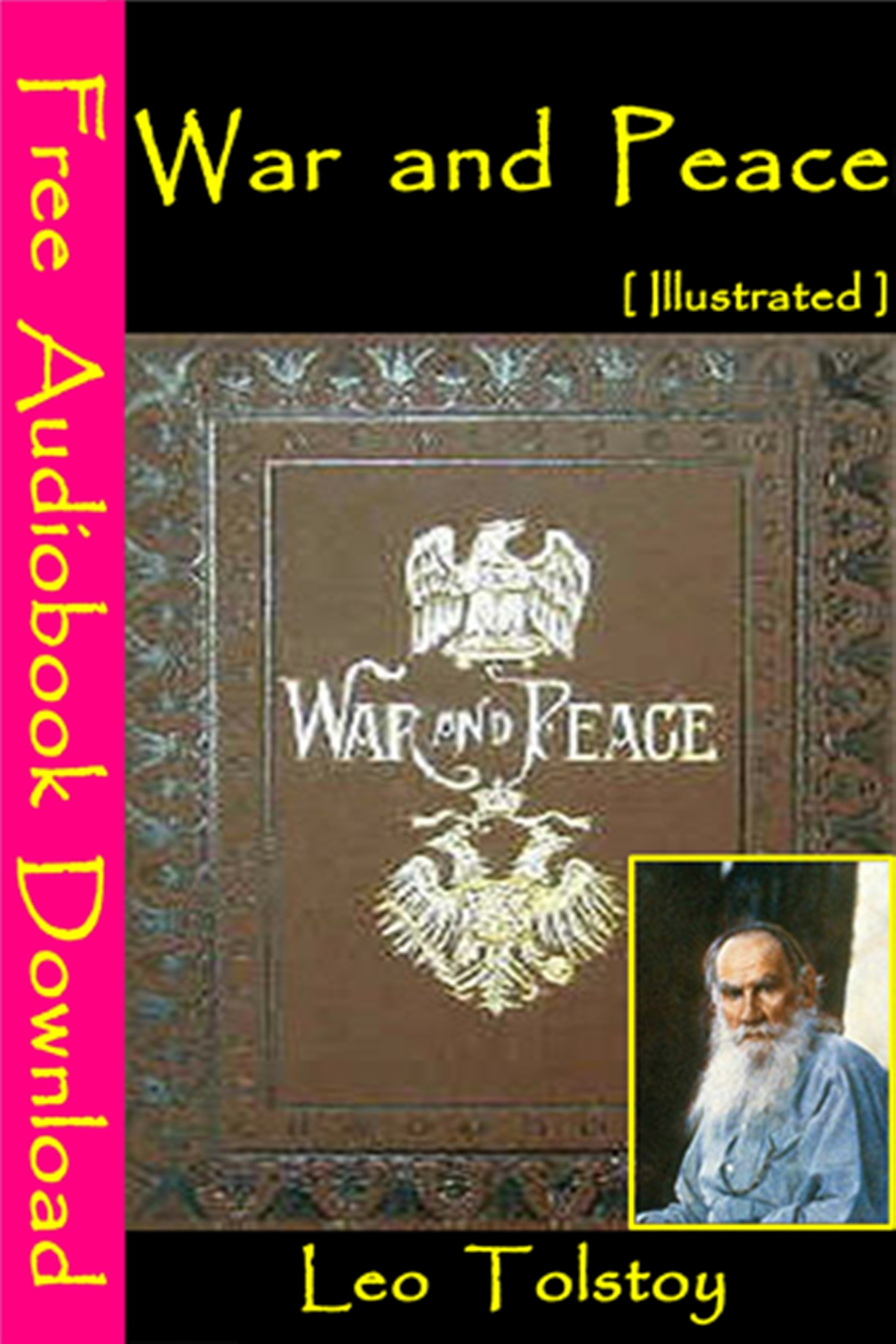 War and Peace [Illustrated] By: Leo Tolstoy