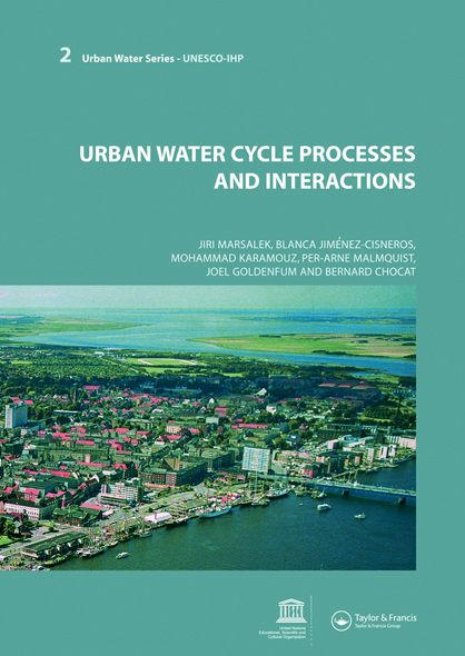 Urban Water Cycle Processes and Interactions: Urban Water Series - UNESCO-IHP