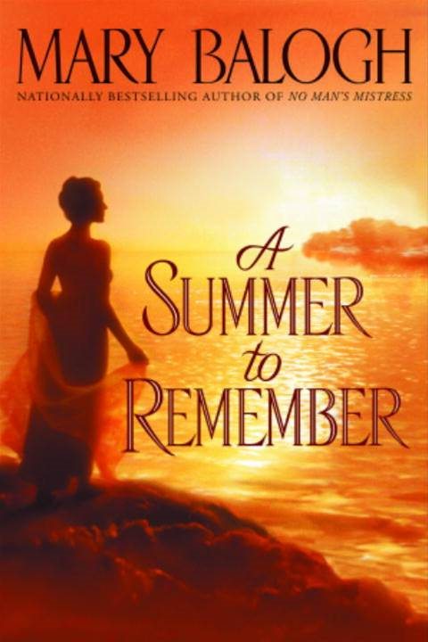 A Summer to Remember By: Mary Balogh