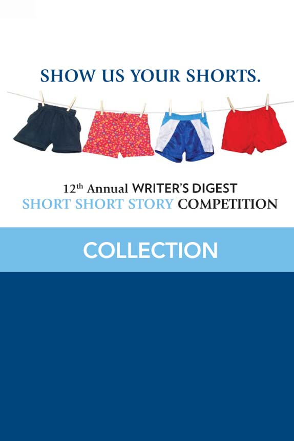12th Annual Writer's Digest Short Short Story Competition Compilation