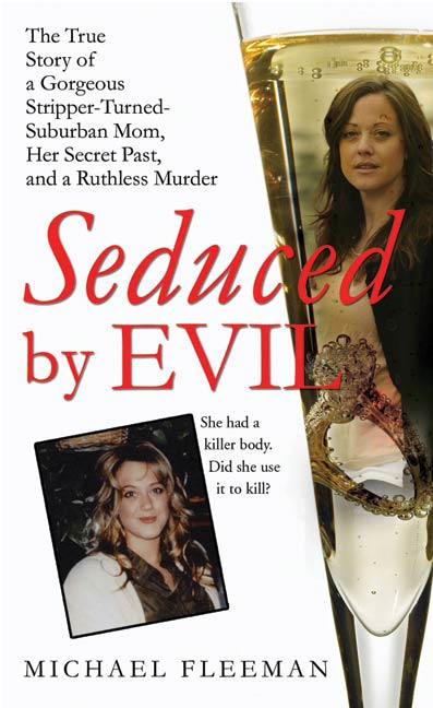 Seduced by Evil By: Michael Fleeman