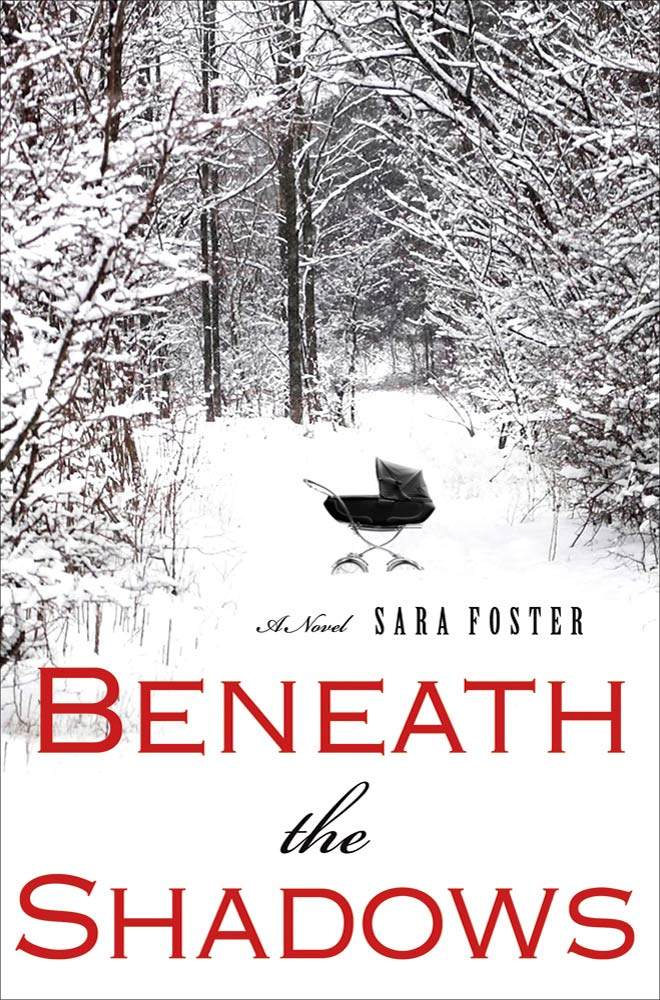 Beneath the Shadows By: Sara Foster