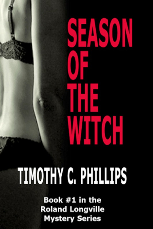Season of the Witch (The Roland Longville Mystery Series #1)