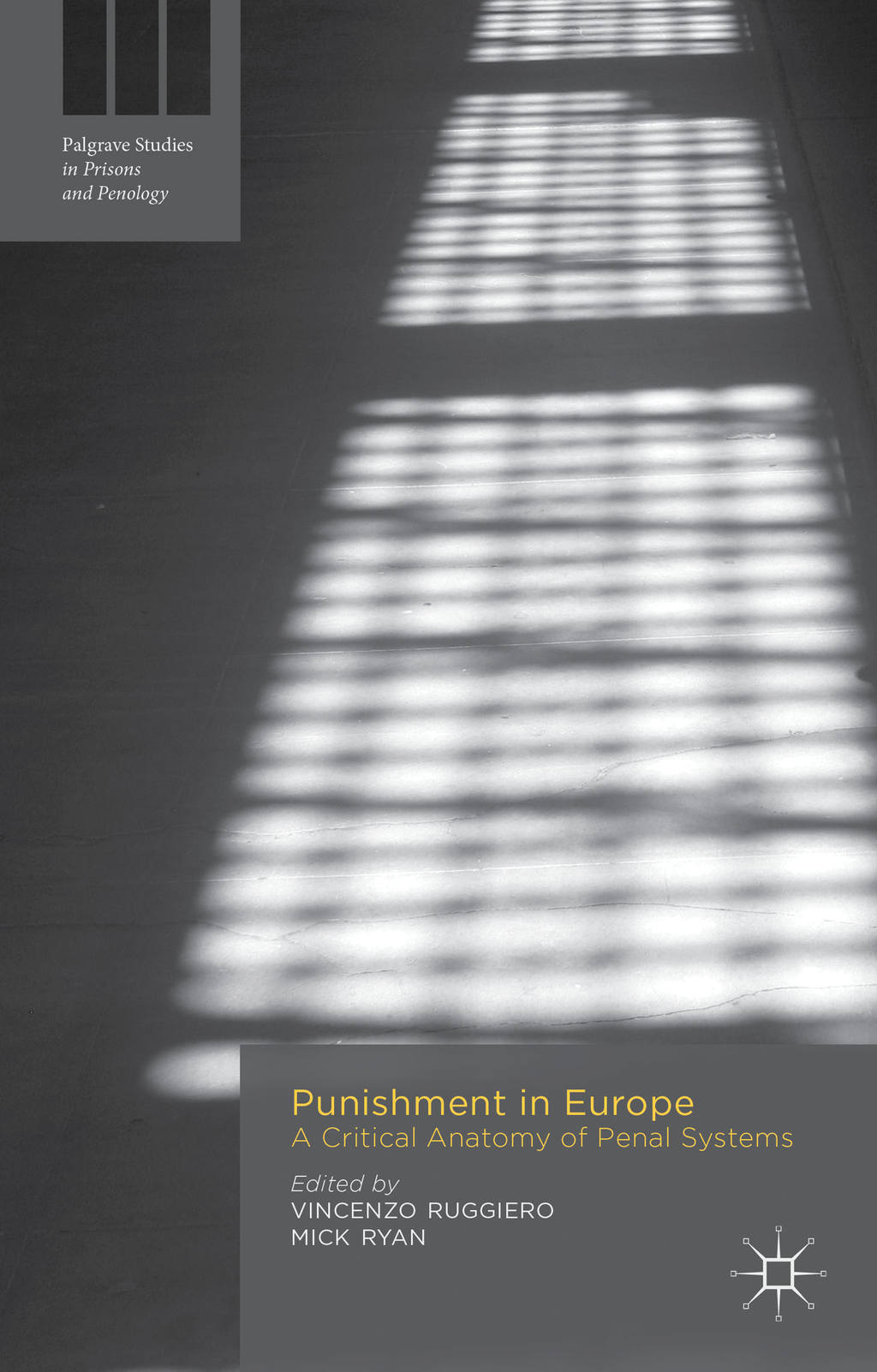 Punishment in Europe A Critical Anatomy of Penal Systems