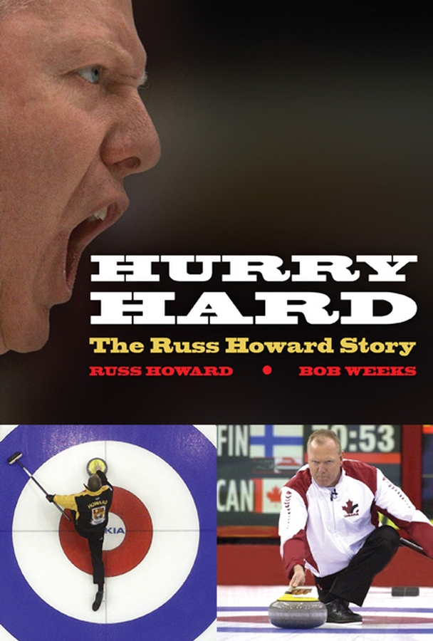 Hurry Hard By: Bob Weeks,Russ Howard