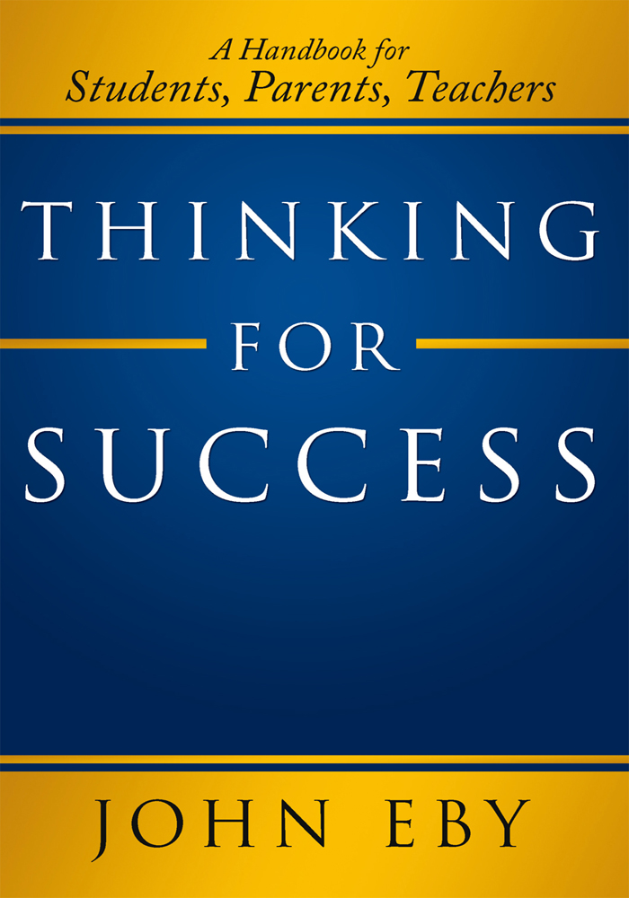 Thinking for Success By: John Eby