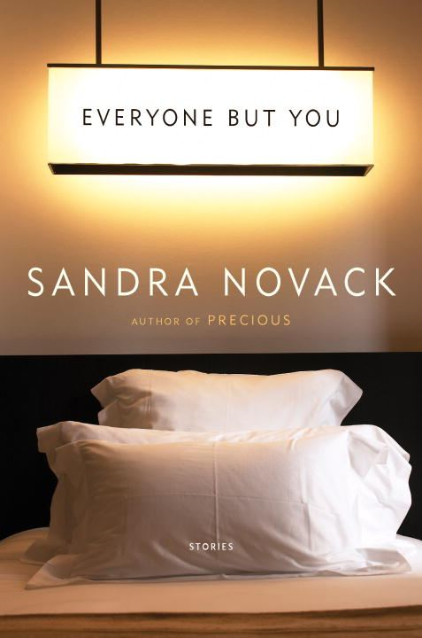 Everyone but You By: Sandra Novack