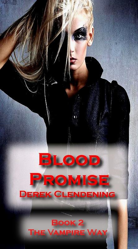 Blood Promise (The Vampire Way, Book #2) (Vampire Romance)