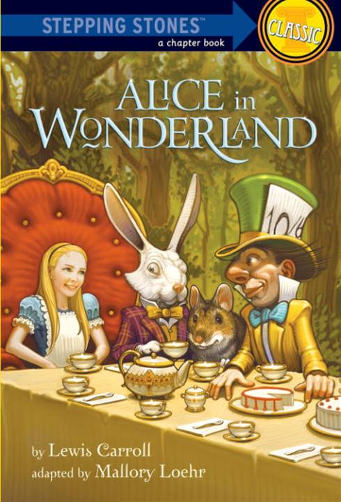Alice in Wonderland By: Lewis Carroll,Mallory Loehr