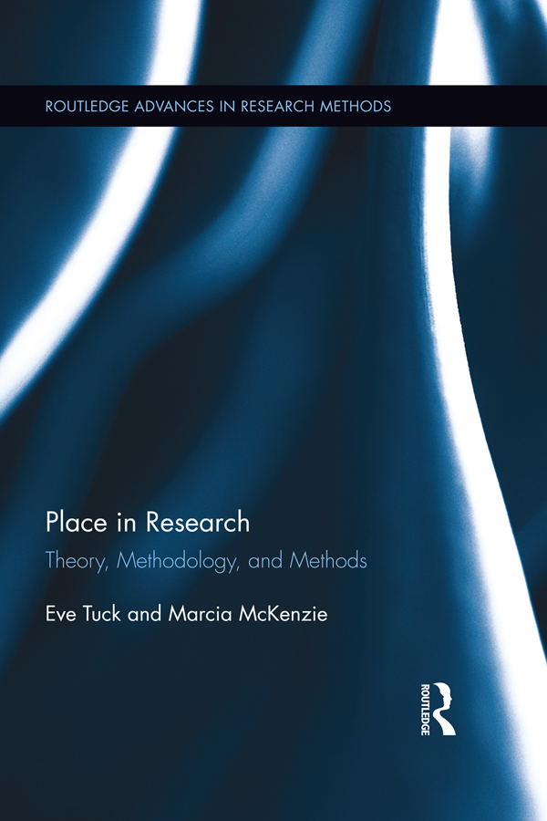 Place in Research: Theory,  Methodologies,  and Methods Theory,  Methodology,  and Methods