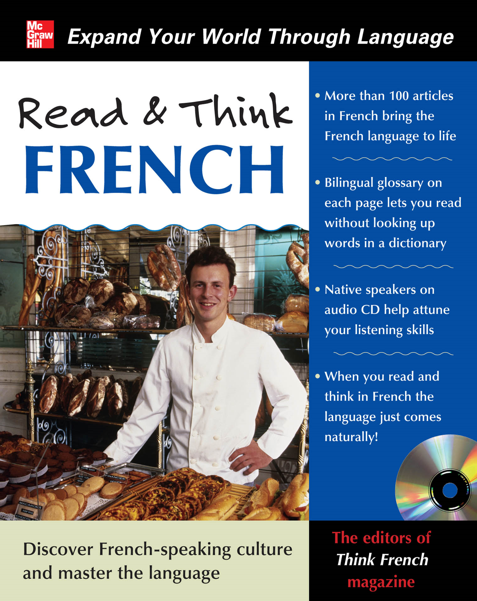 Read & Think French with Audio CD By: The Editors of Think French! magazine