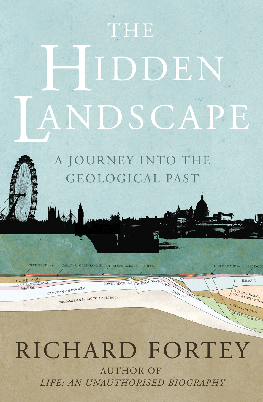 The Hidden Landscape A Journey into the Geological Past