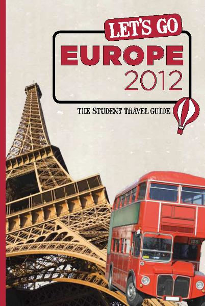 Let's Go Europe 2012 By: Harvard Student Agencies, Inc.