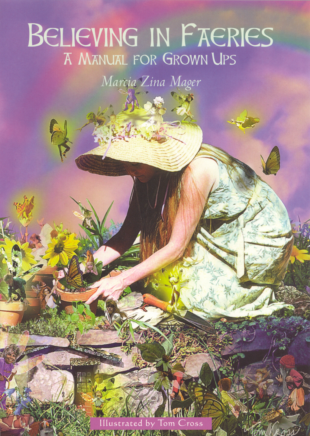 Believing In Faeries A Manual for Grown Ups