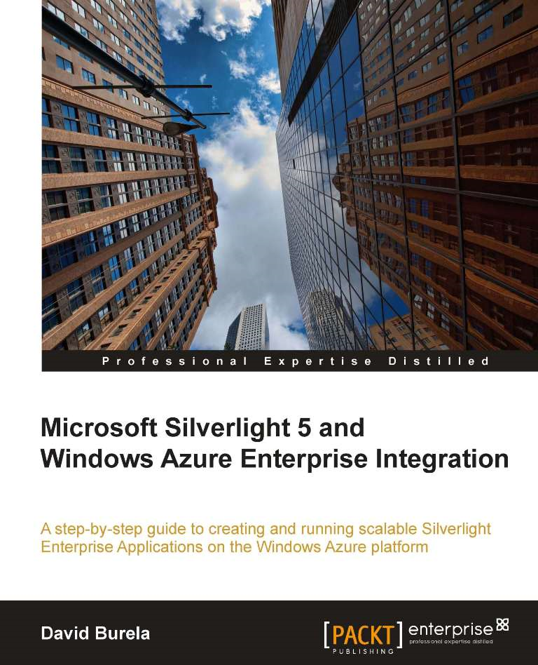 Microsoft Silverlight 5 and Windows Azure Enterprise Integration