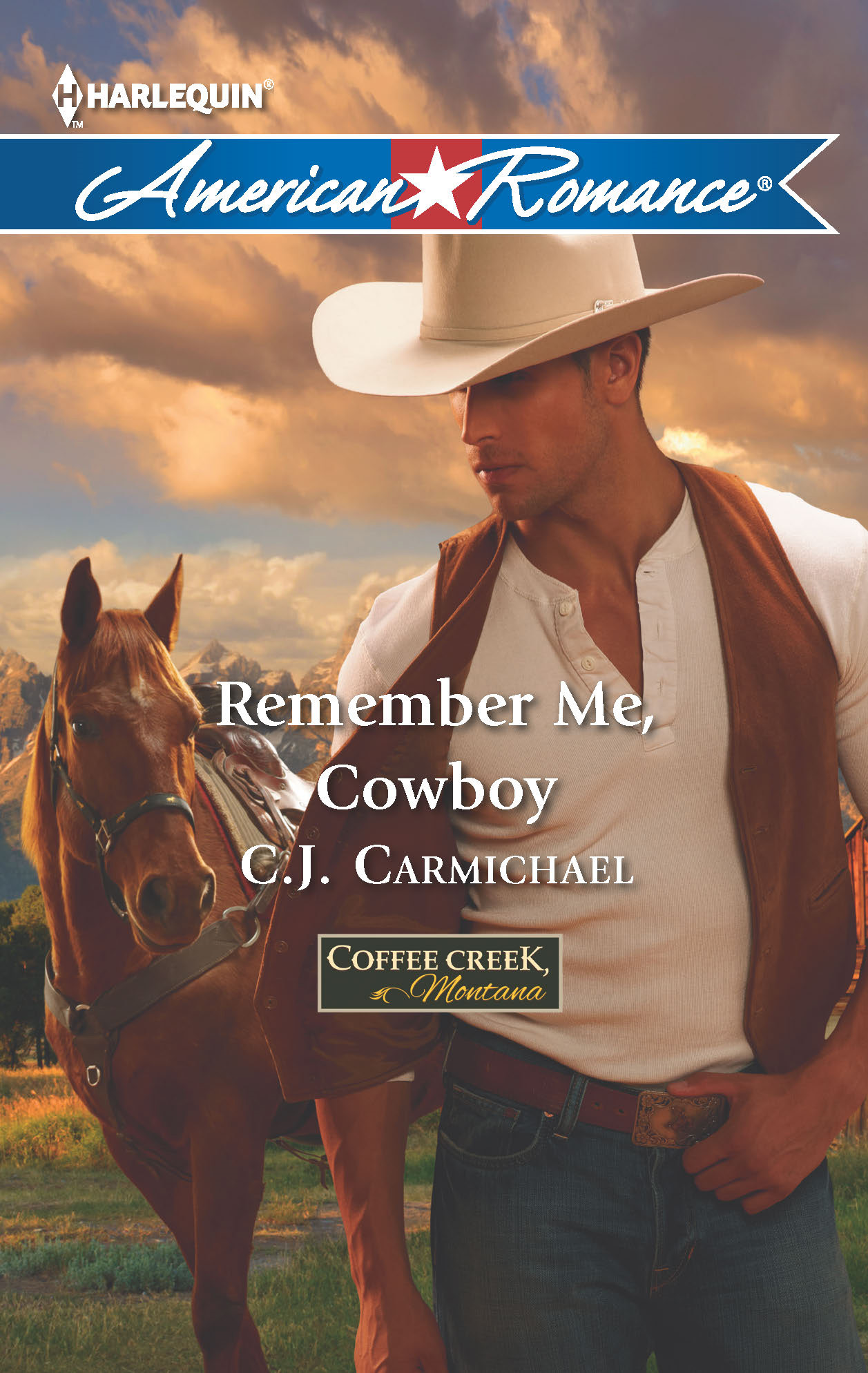 Remember Me, Cowboy By: C.J. Carmichael