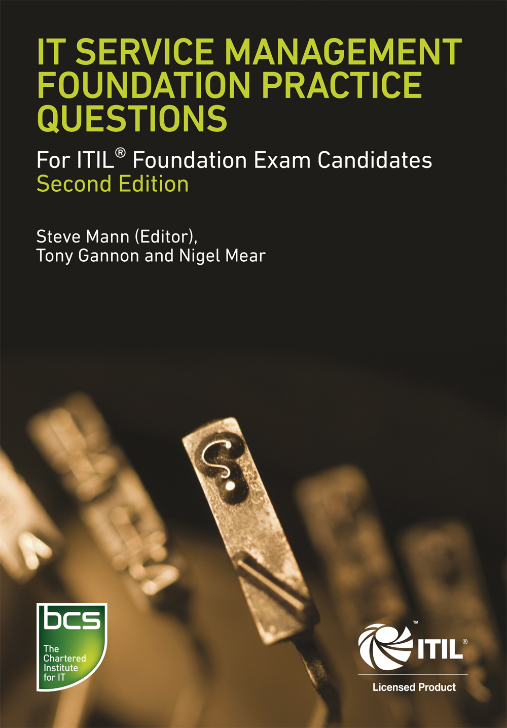 IT Service Management Foundation Practice Questions For ITIL Foundation Exam candidates