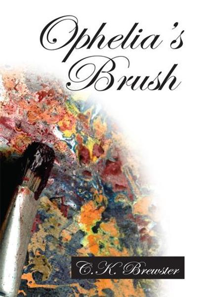 Ophelia's Brush