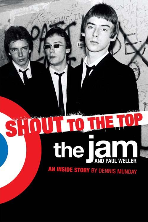 The Jam & Paul Weller: Shout to the Top