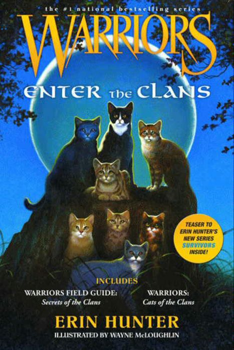 Warriors: Enter the Clans By: Erin Hunter