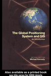 The Global Positioning System And Gis: