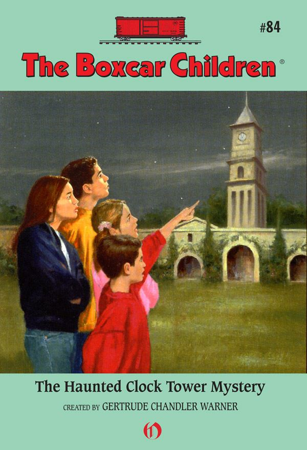 The Haunted Clock Tower Mystery By: Gertrude Chandler Warner,Hodges Soileau