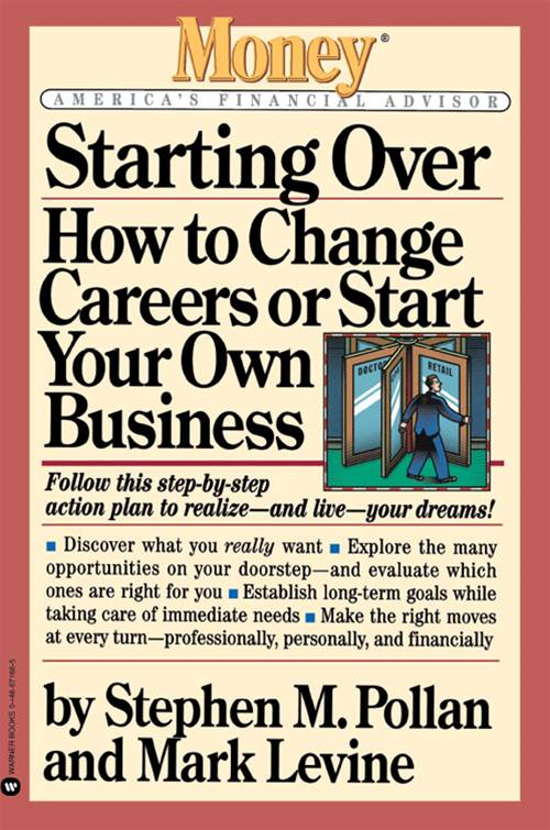 Starting Over By: Mark Levine,Stephen M. Pollan