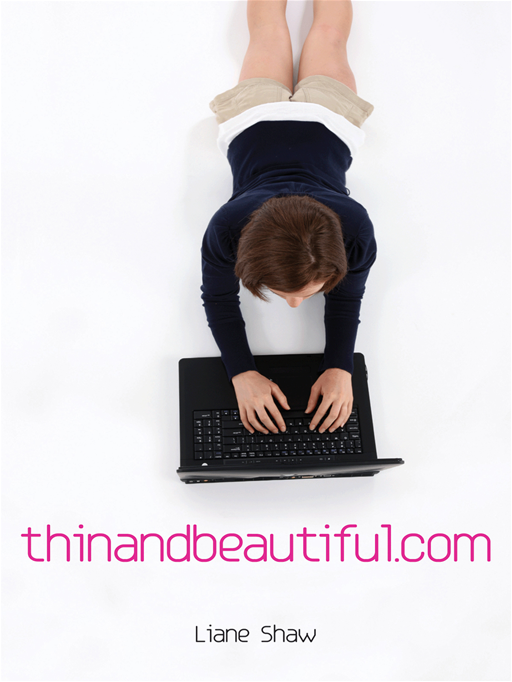 Thinandbeautiful.Com By: Liane Shaw