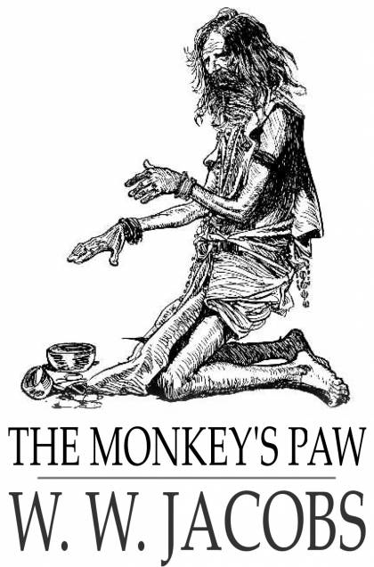 the monkeys paw by w w jacobs Osborne-bartucca, kristen suduiko, aaron ed the monkey's paw metaphors and similes the monkey's paw study guide contains a biography of ww jacobs.