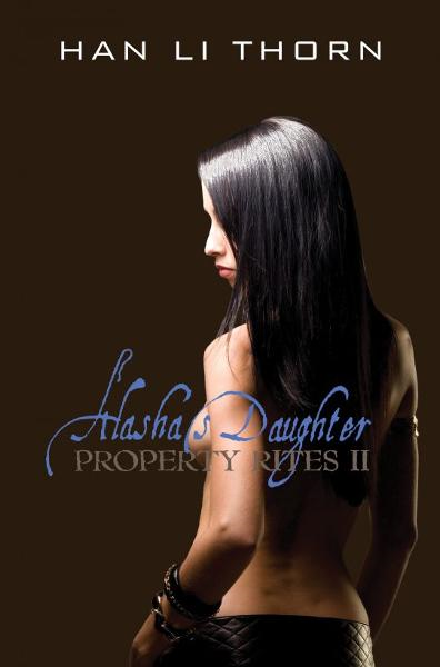 Alasha's Daughter: Property Rites II