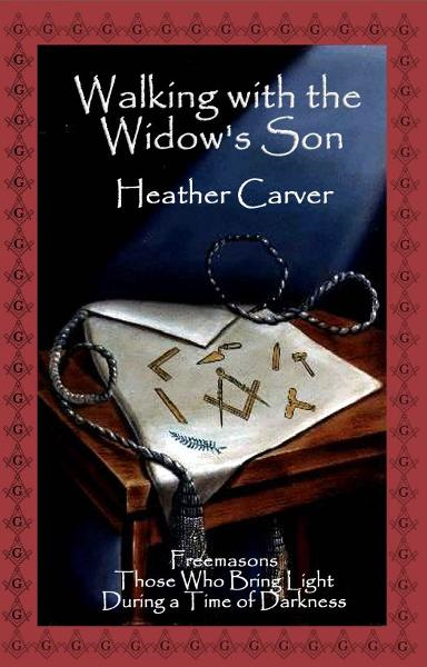 Walking with the Widow's Son By: Heather Carver