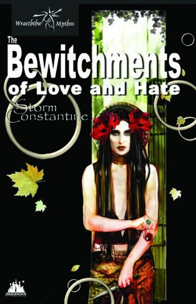 The Bewitchments of Love and Hate