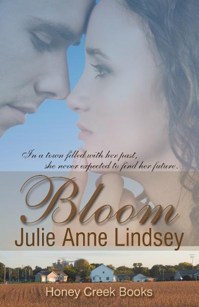 Bloom (Honey Creek Sweet Romance)