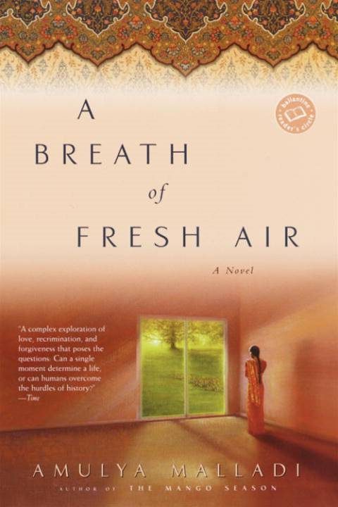 A Breath of Fresh Air By: Amulya Malladi