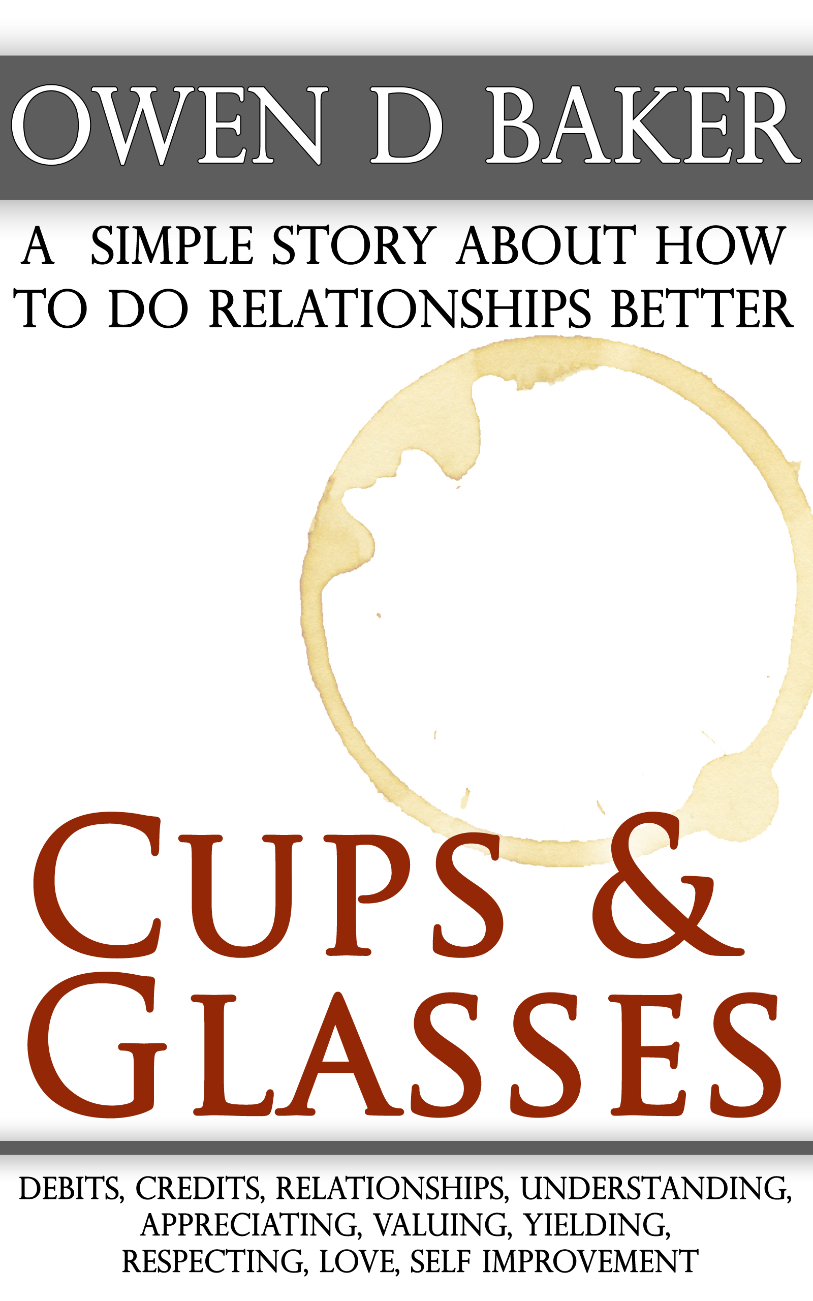 Cups & Glasses: a simple story about how to do relationships better