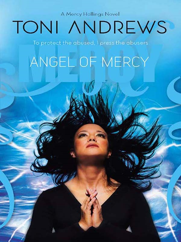 Angel of Mercy By: Toni Andrews