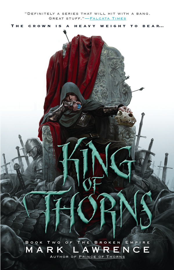 King of Thorns By: Mark Lawrence
