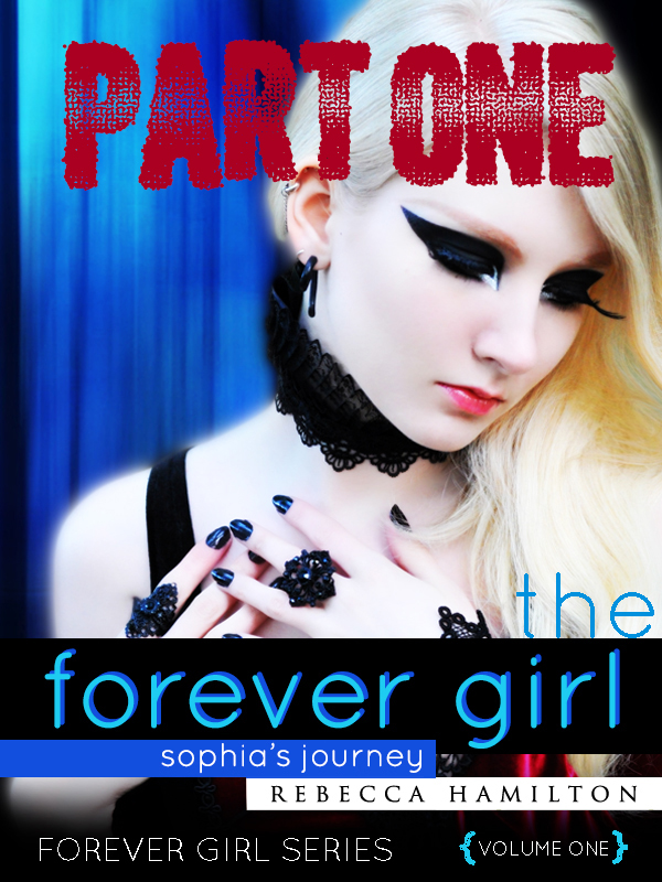 The Forever Girl PART ONE