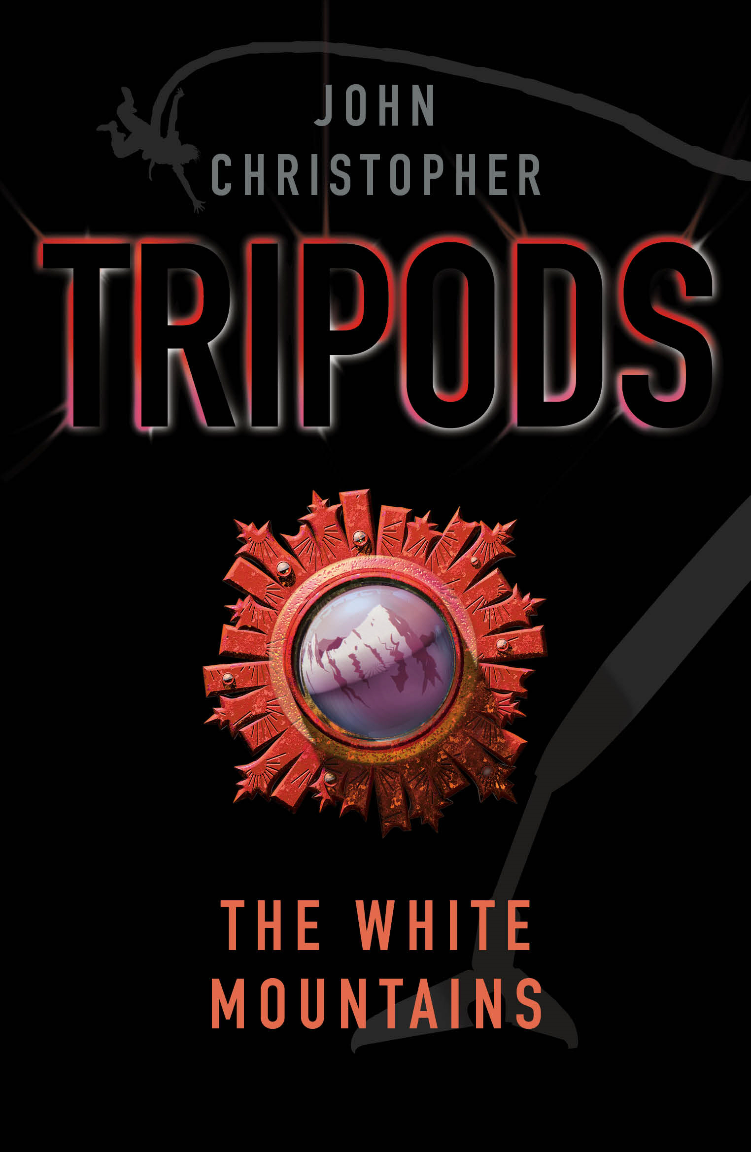 Tripods: The White Mountains Book 1