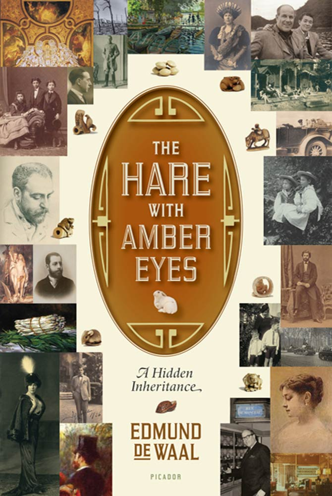 The Hare with Amber Eyes By: Edmund de Waal