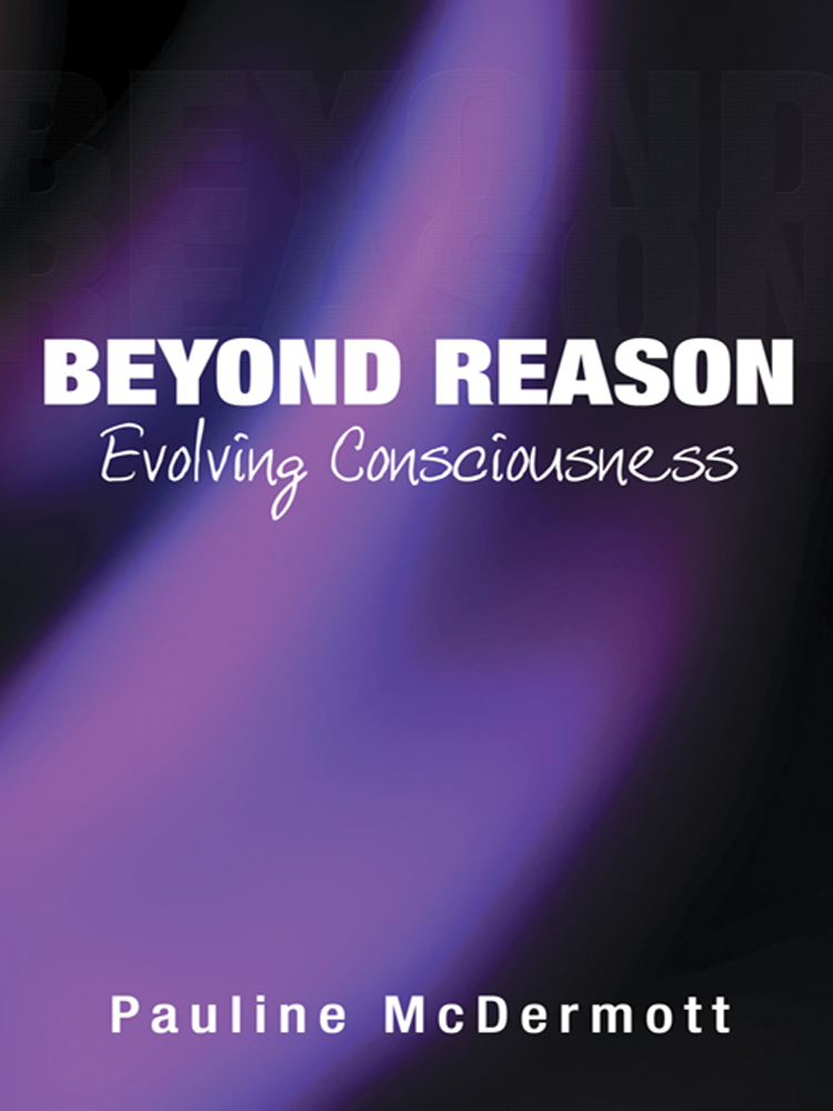 Beyond Reason: Evolving Consciousness