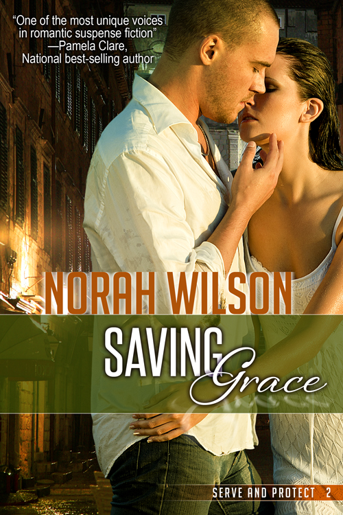 Saving Grace By: Norah Wilson