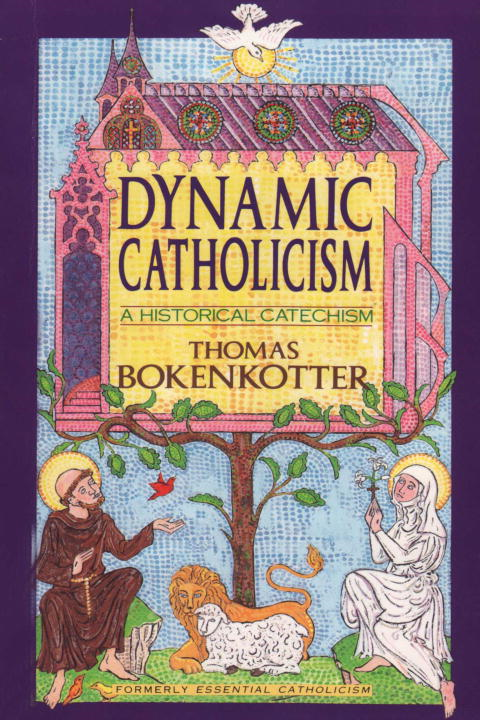Dynamic Catholicism By: Thomas Bokenkotter