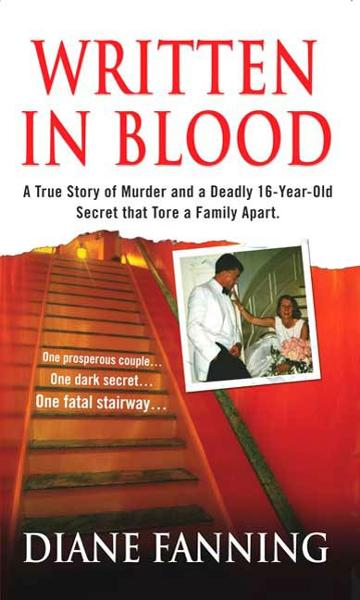 Written in Blood By: Diane Fanning