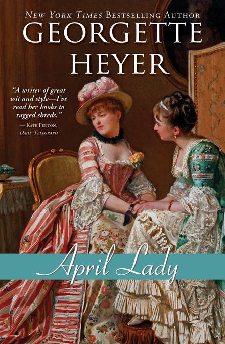 April Lady By: Heyer, Georgette