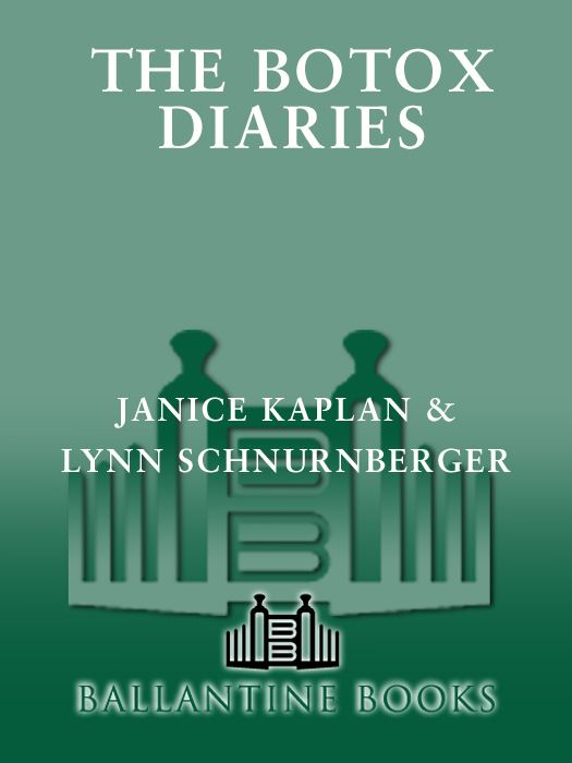 The Botox Diaries By: Janice Kaplan,Lynn Schnurnberger