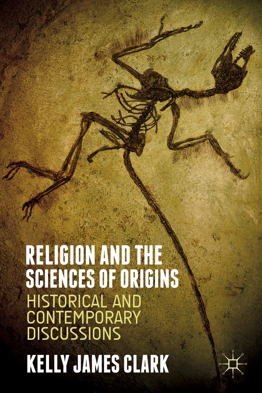 Religion and the Sciences of Origins Historical and Contemporary Discussions
