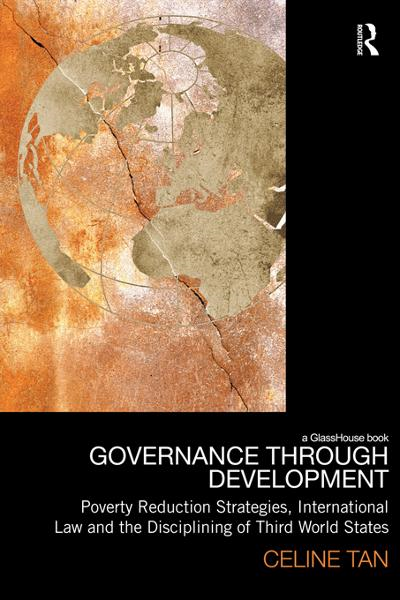 Governance through Development By: Celine Tan